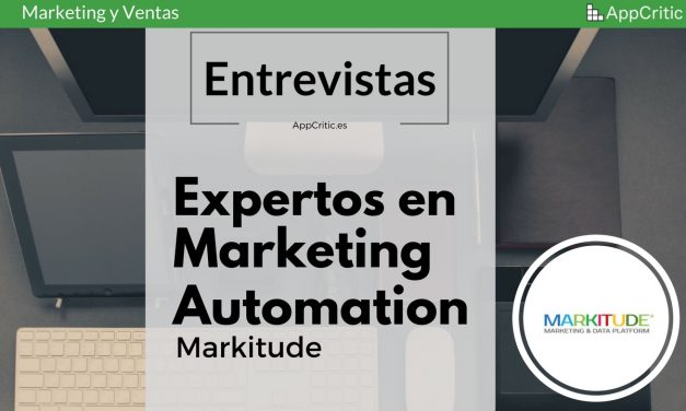 [Entrevista] Markitude, software de Marketing Automation creado en España