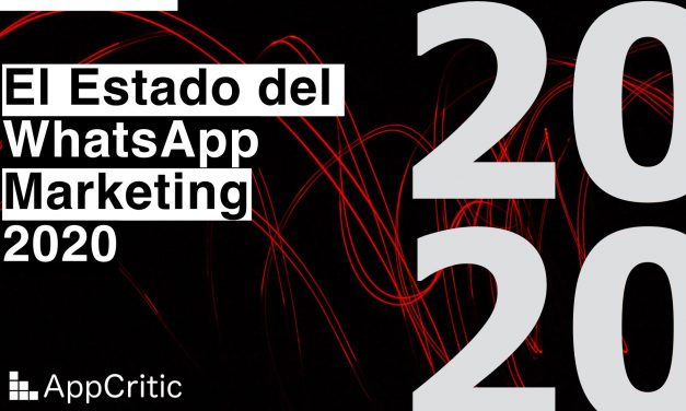 El Estado del WhatsApp Marketing 2020