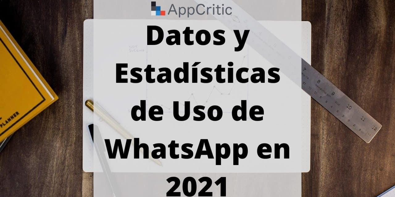 Cuántos usuarios tiene WhatsApp en 2021 y otros datos interesantes