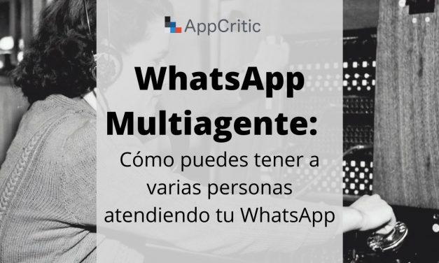 WhatsApp Multiagente: qué es y qué herramientas puedes usar